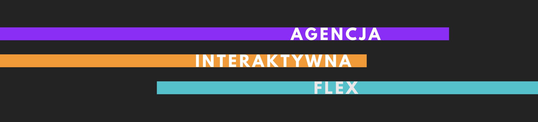 Agencja interaktywna Flex